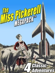 The Miss Pickerell MEGAPACK ® - 4 Classic Adventures ebook by Ellen MacGregor