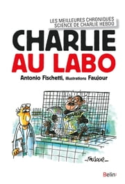 Charlie au labo ebook by Antonio Fischetti