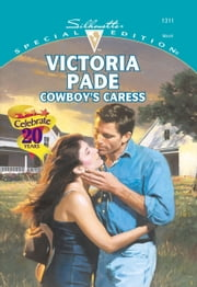 Cowboy's Caress - A Single Dad Romance ebook by Victoria Pade