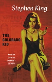 The Colorado Kid ebook by Stephen King
