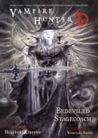 Vampire Hunter D Volume 26 ebook by