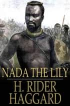 Nada the Lily ebook by