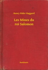 Les Mines du roi Salomon ebook by Henry Rider Haggard