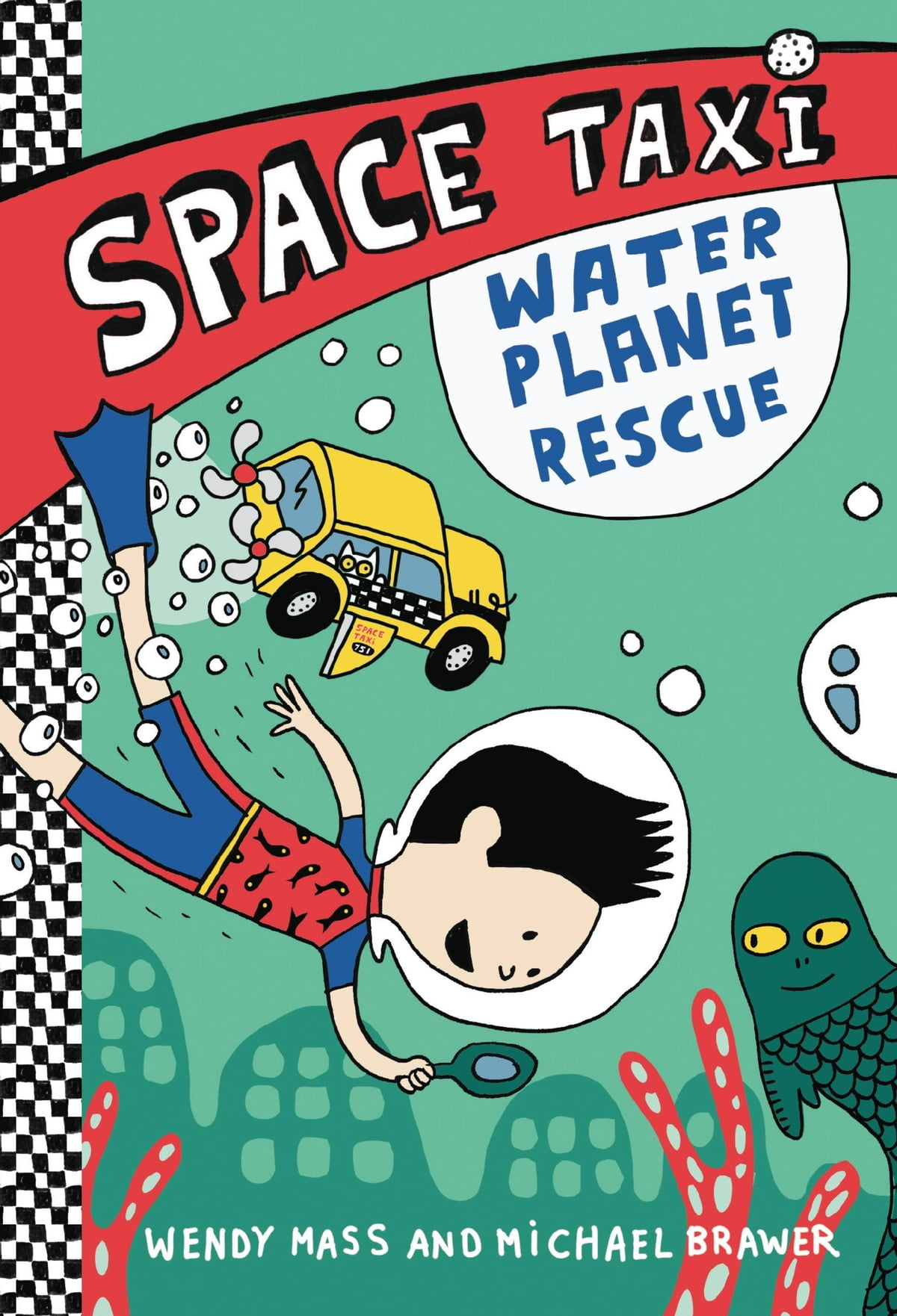 Space Taxi: Water Planet Rescue Ebook By Wendy Mass  9780316243254   Rakuten Kobo