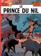 Alix (Tome 11) - Le Prince du Nil ebook by Jacques Martin