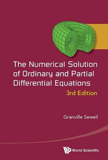 The numerical solution of ordinary and partial differential the numerical solution of ordinary and partial differential equations ebook by granville sewell fandeluxe Images