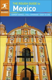 The Rough Guide to Mexico ebook by Rough Guides