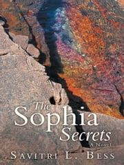 The Sophia Secrets ebook by Savitri L. Bess