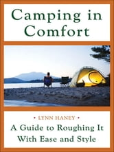 Camping in Comfort ebook by Lynn Haney