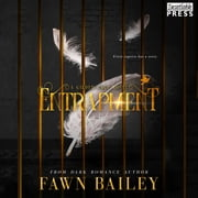 Entrapment - Gilded Cage Prequel audiobook by Fawn Bailey