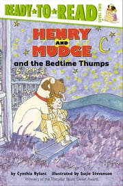 Henry and Mudge and the Bedtime Thumps - With Audio Recording ebook by Cynthia Rylant, Suçie Stevenson