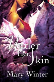 Under Her Skin ebook by Mary Winter