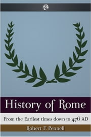 History of Rome ebook by Robert Pennell