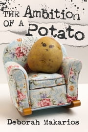 The Ambition of a Potato ebook by