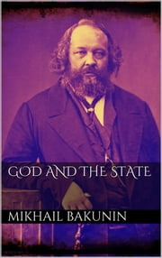 God and the State ebook by Mikhail Bakunin