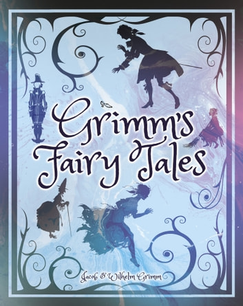Grimm's Fairy Tales ebook by Wilhelm Grimm,Jacob Grimm
