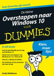 De kleine overstappen naar Windows 10 voor Dummies ebook by Andy Rathbone, Martijn van Opbergen, Maria Heesen,...