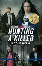 Hunting a Killer ebook by Nicole Helm