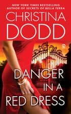 Danger in a Red Dress ebook by Christina Dodd