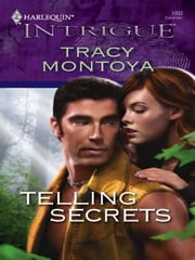 Telling Secrets ebook by Tracy Montoya