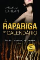 A Rapariga do Calendário - Vol. 3 ebook by Audrey Carlan