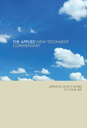 Applied NT Bible Commentary ebook by Tom Hale,Steve Thorson