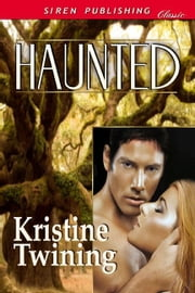Haunted ebook by Kristine Twining