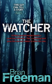 The Watcher ebook by Brian Freeman