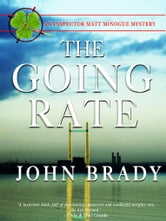 The Going Rate - An Inspector Matt Minogue Mystery ebook by John Brady