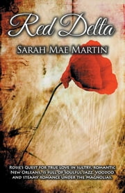 Red Delta ebook by Sarah Mae Martin