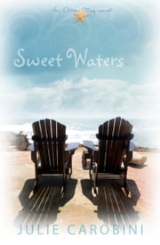 Sweet Waters (An Otter Bay Novel) ebook by Julie Carobini