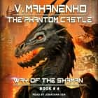 The Phantom Castle audiobook by Vasily Mahanenko
