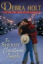 The Sheriff's Christmas Angels ebook by Debra Holt