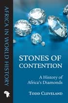 Stones of Contention ebook by Todd Cleveland