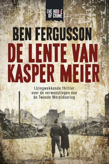 De lente van Kasper Meier ebook by Ben Fergusson