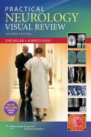 Practical Neurology Visual Review ebook by José Biller,Alberto Espay