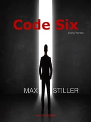 Code Six ebook by Kobo.Web.Store.Products.Fields.ContributorFieldViewModel