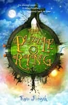 The Puzzle Ring ebook by Kate Forsyth