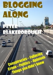 Blogging Along ebook by Peter Blakeborough