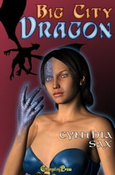 Big City Dragon ebook by Cynthia Sax