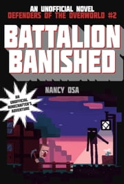 Battalion Banished - Defenders of the Overworld #2 ebook by Nancy Osa
