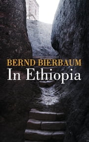 In Ethiopia ebook by Bernd Bierbaum