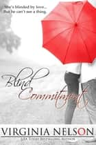 Blind Commitment ebook by Virginia Nelson