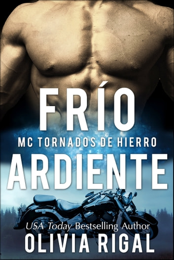 FRÍO ARDIENTE ebook by Olivia Rigal