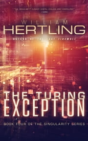 The Turing Exception ebook by William Hertling