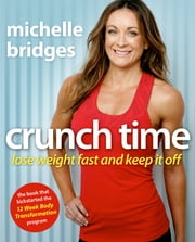 Crunch Time ebook by Michelle Bridges
