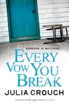 Every Vow You Break ebook by