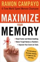 Maximize Your Memory ebook by Ramon Campayo