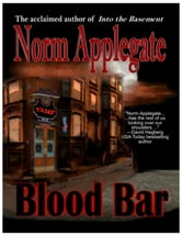 Blood Bar, a vampire tale ebook by Norm Applegate