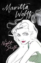 Night Shift ebook by Maritta Wolff